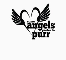 Cat Lovers - Some Angels Prefer to Purr - Rescued Animals - Cats - Kittens T-Shirt