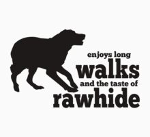 Dog Lovers - Enjoys Long Walks & The Taste of Rawhide - Animal Rescue Dogs Kids Clothes
