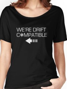We're Drift Compatible Women's Relaxed Fit T-Shirt