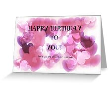 Happy Birthday to you Greeting card Greeting Card