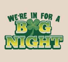We're in for a BIG NIGHT! with Irish shamrock by jazzydevil