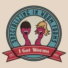 I Got Worms by zacly