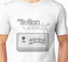 Button Check Fighting Game Arcade Stick Unisex T-Shirt