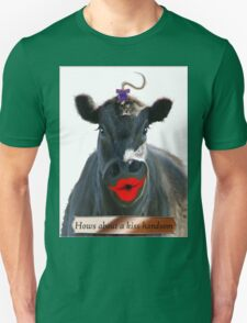 HOWS ABOUT A KISS HANDSOME Unisex T-Shirt