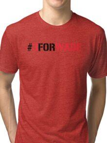 #3FORWADE Tri-blend T-Shirt