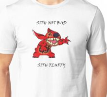 Sith not bad, Sith fluffy Unisex T-Shirt
