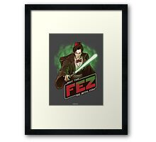 May the Fez be With You Framed Print