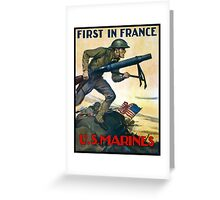 US Marines -- First In France Greeting Card