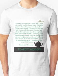 Choose Tea. Choose Wisdom. T-Shirt