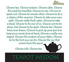 Choose Tea. Choose Wisdom. Photographic Print