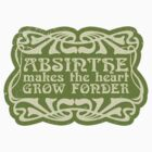 Absinthe makes the heart grow fonder by BenClark
