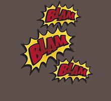 BLAM, BLAM,BLAM!!! Unisex T-Shirt