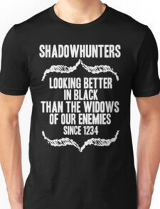 better in BLACK. Unisex T-Shirt