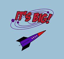 it's BIG! Unisex T-Shirt
