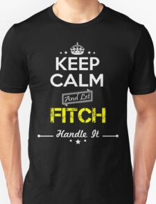 FITCH KEEP CLAM AND LET  HANDLE IT - T Shirt, Hoodie, Hoodies, Year, Birthday T-Shirt