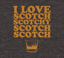 I Love Scotch. Scotchy Scotch Scotch Scotch. Unisex T-Shirt