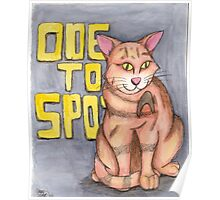Ode to Spot Poster