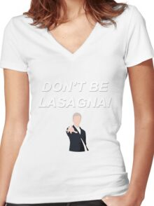 Don't Be Lasagna! {FULL} Women's Fitted V-Neck T-Shirt