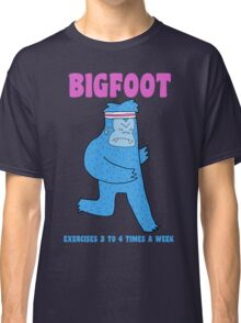 Bigfoot exercises 3 to 4 times a week Classic T-Shirt