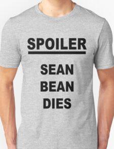 Spoiler Sean Bean Dies T-Shirt