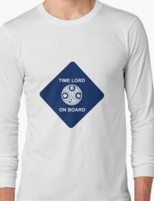 Time lord on board Car Sticker! Long Sleeve T-Shirt