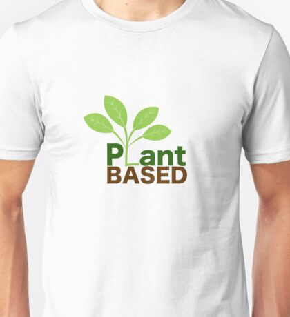 Plant Based Vegan Art Unisex T-Shirt