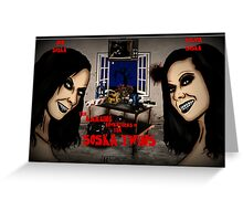 The Amazing Adventures of the Soska Twins Greeting Card