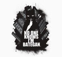 NO ONE KNOWS I'M BATEGAN by mashstash