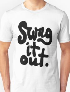 SWAG IT OUT Unisex T-Shirt