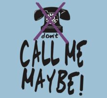 DON'T Call Me Maybe  by Azzurra
