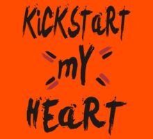 KICKSTART MY HEART by Azzurra