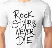ROCKSTARS NEVER DIE Unisex T-Shirt