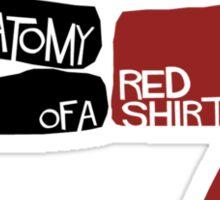 Anatomy Of A Red Shirt Sticker