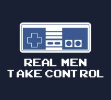 Real Men Take Control T-Shirt