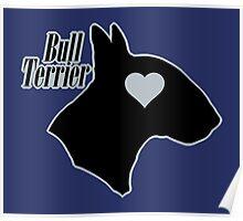 Bull Terrier <3, outlined! Poster
