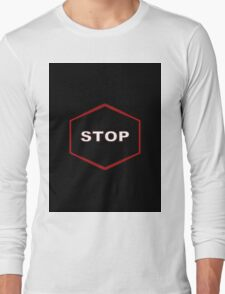 Red Neon Stop Sign Long Sleeve T-Shirt