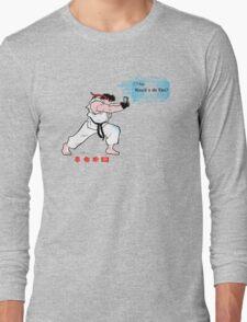 How'd u do Ken? Long Sleeve T-Shirt