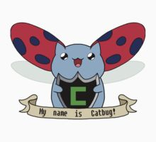 My name is CATBUG by sylvaticprawn