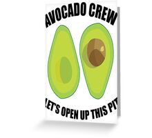Avocado Crew Greeting Card