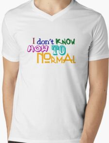 I don't know how to normal Mens V-Neck T-Shirt