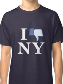 I Unlike NY - I Love NY - New York Classic T-Shirt
