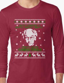 LARRY DAVID PRETTY GOOD CHRISTMAS UGLY SWEATER Long Sleeve T-Shirt