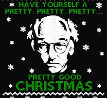 LARRY DAVID PRETTY GOOD CHRISTMAS UGLY SWEATER by PrettyStuff