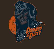 DAMNED & DIRTY 2 Unisex T-Shirt