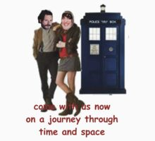 come with us now on a journey through time and space by squidgy