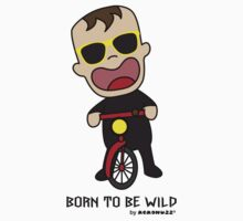 Born to be wild Baby - sunglasses and bike One Piece - Short Sleeve