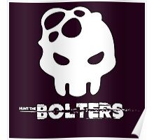 Hunt The Bolters Poster
