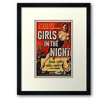 Vintage poster - Girls in the Night Framed Print