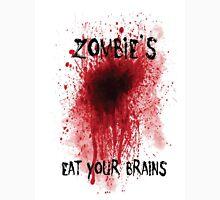 Zombies: Eat Your Brains Unisex T-Shirt