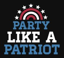 Party Like a Patriot by Look Human